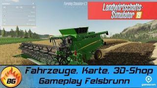 LANDWIRTSCHAFTS SIMULATOR 19: Fahrzeuge, Karte, 3D-Shop | Gameplay Felsbrunn | gamescom 2018 [HD]